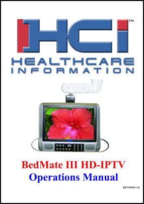 HCI Bedmate III HD-IPTV User's Manual