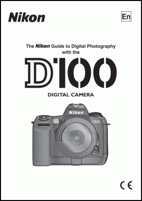 Nikon D100 User's Manual