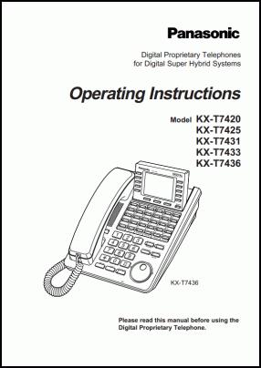 Panasonic KX-T7420, KX-T7425, KX-T7431, KX-T7433, KX-T7436 User's Manual